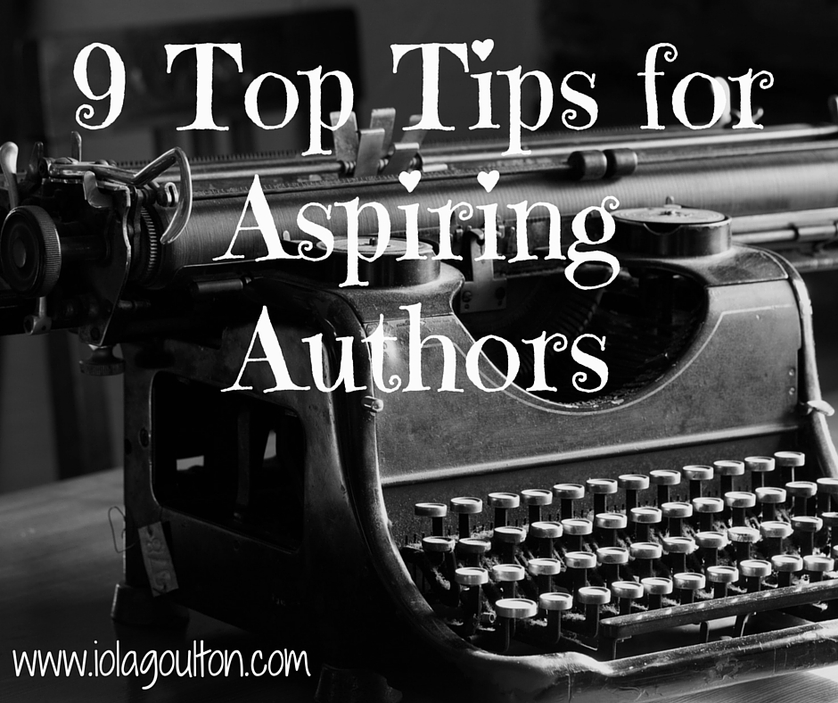 9 Top Tips for Aspiring Writers
