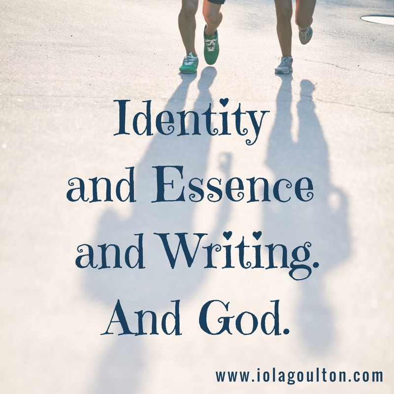 Identity and Essence and Writing. And God.