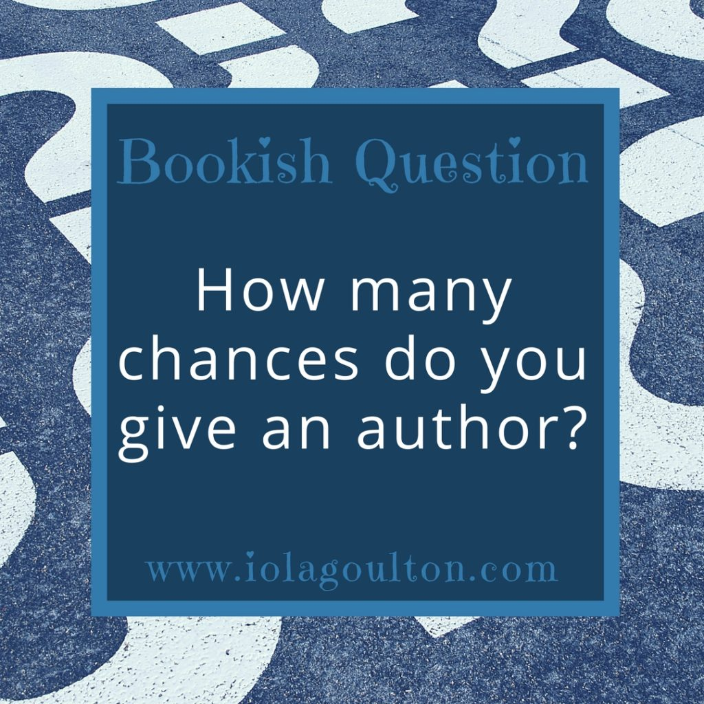 Bookish Question: How many chances do you give an author?