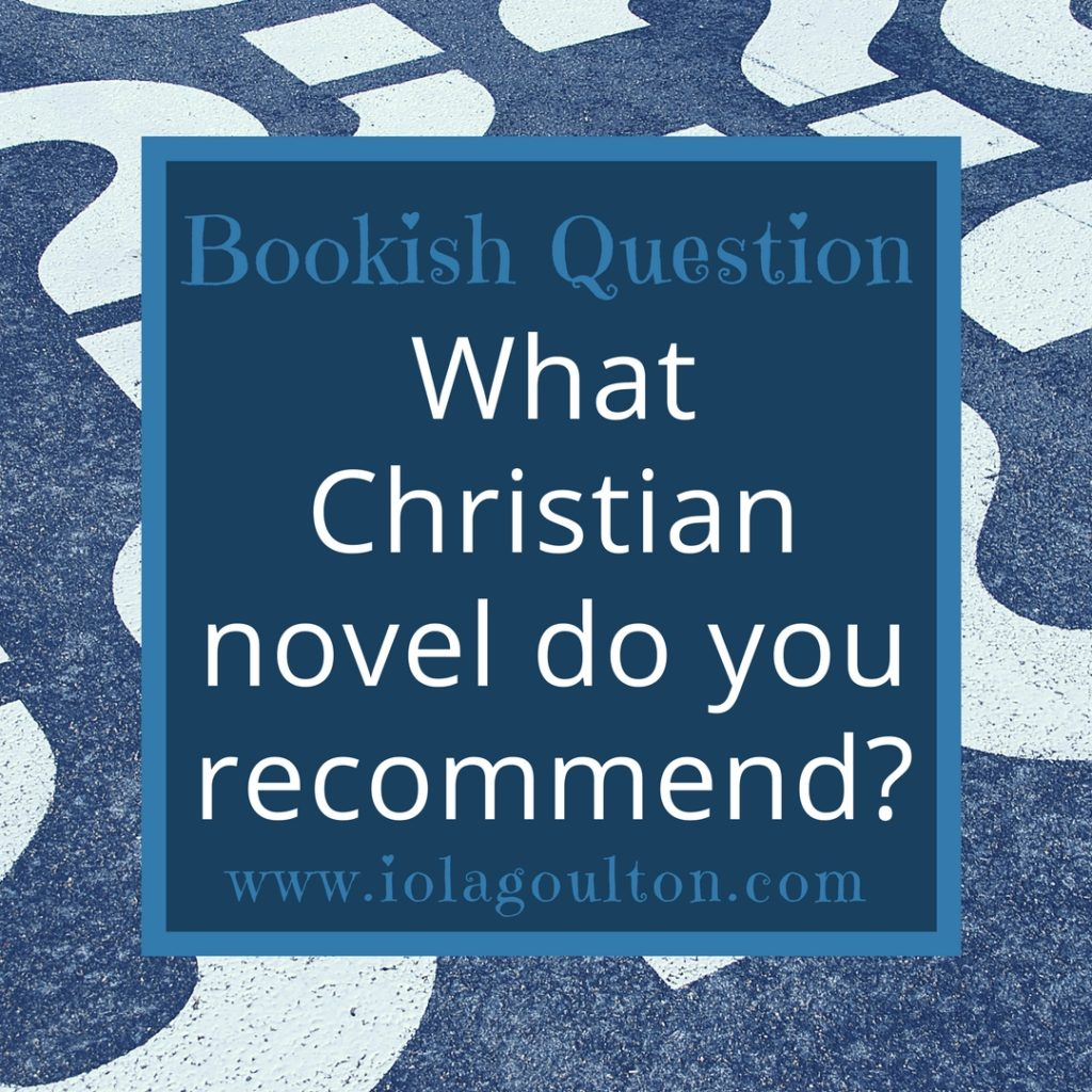 What Christian novel do you recommend