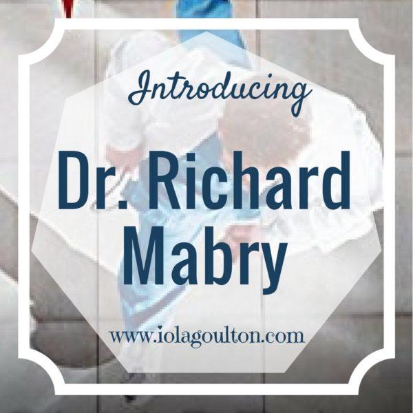 Introducing Dr Richard Mabry