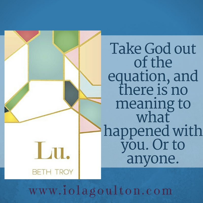 Take God out of the equation, and there is no meaning to what had happened with you.