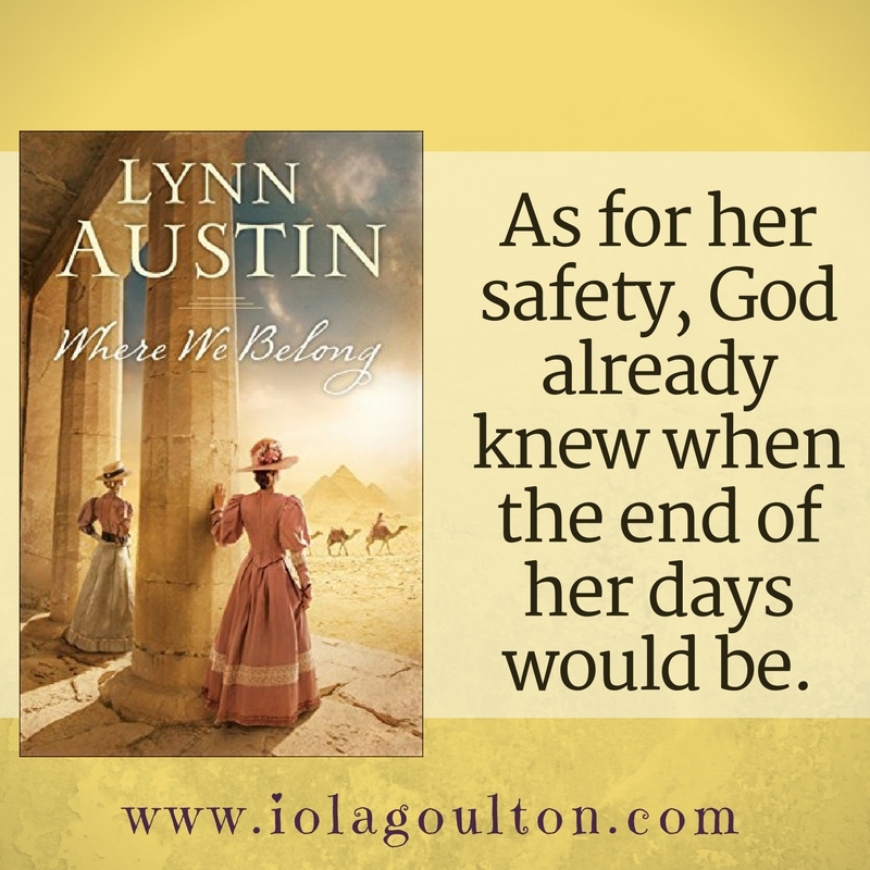 As for her safety, God already knew when the end of her days would be.