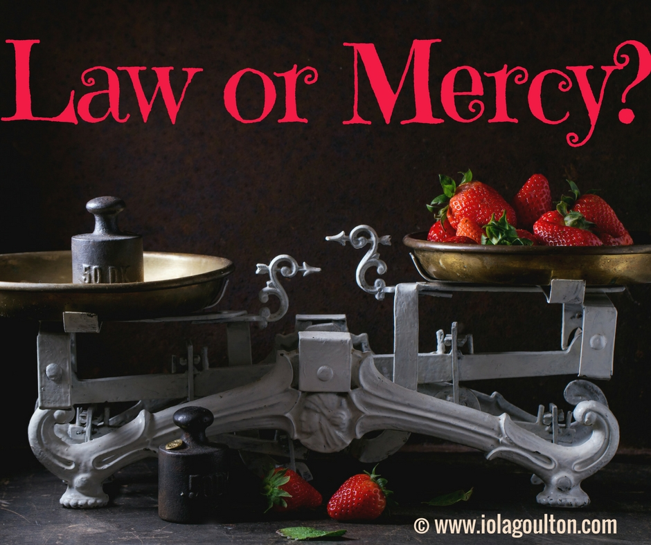 Law or Mercy