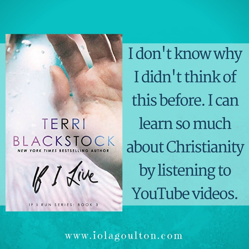 Book Quote: I don't know why I didn't think of this before. I can learn so much about Christianity by listening to YouTube videos.