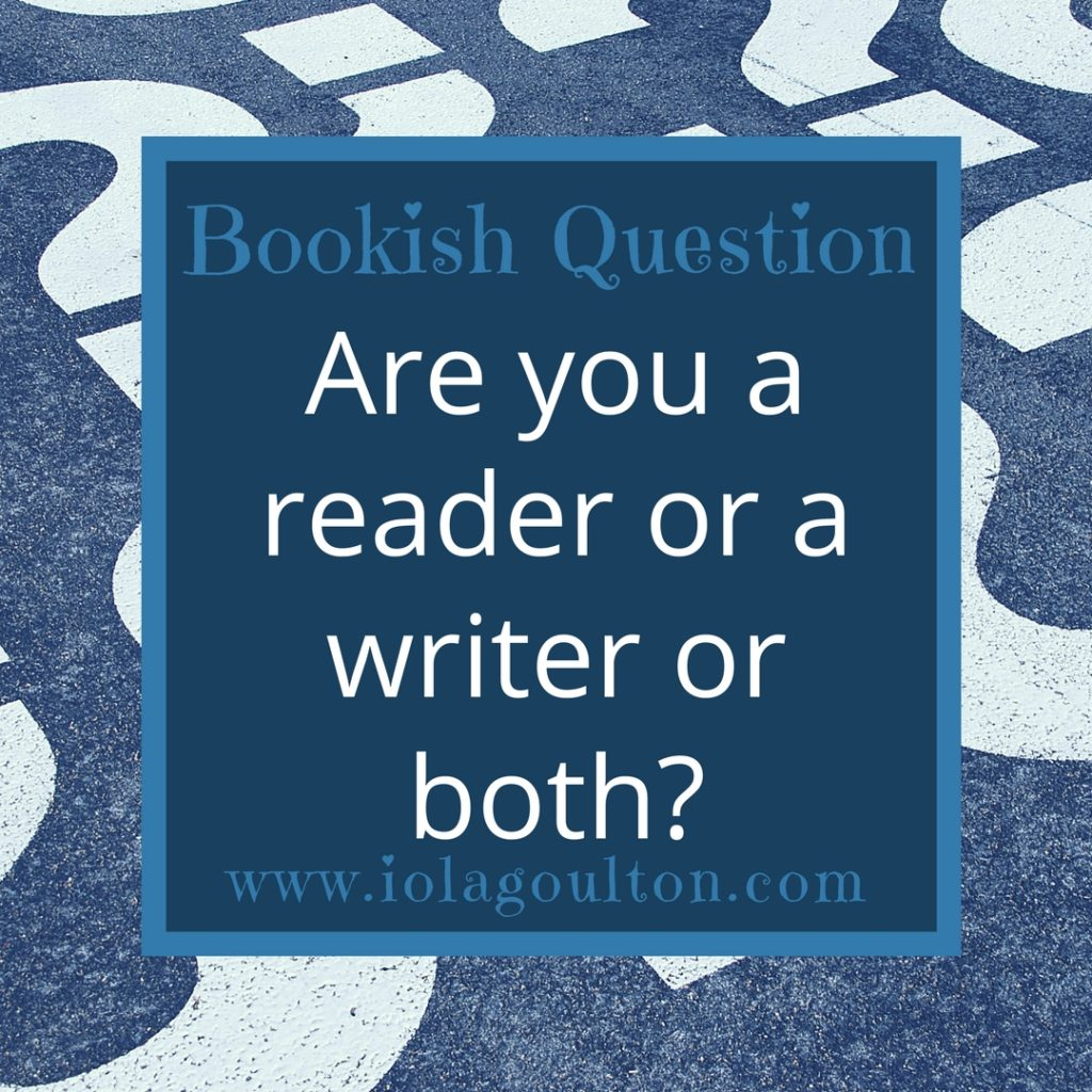Are you a reader or a writer or both?