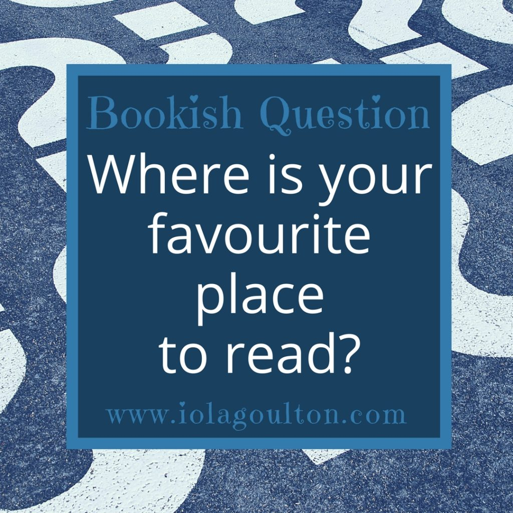 Bookish Question 55: Where is your favourite place to read?