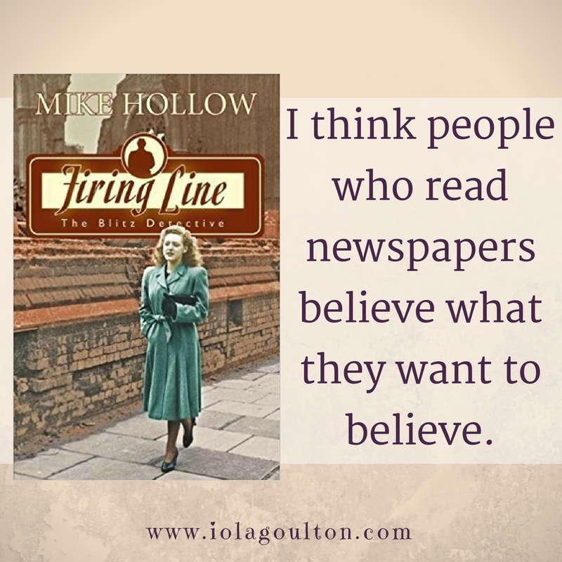 Quote from Firing Line by Mike Hollow: I think people who read newspapers believe what they want to believe.