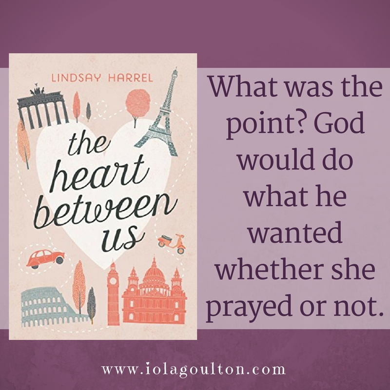 Quote from The Heart Between Us: What was the point? God would do what he wanted whether she prayed or not.