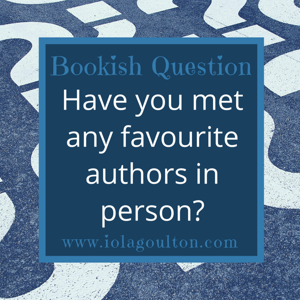 Have you met any favourite authors in person?