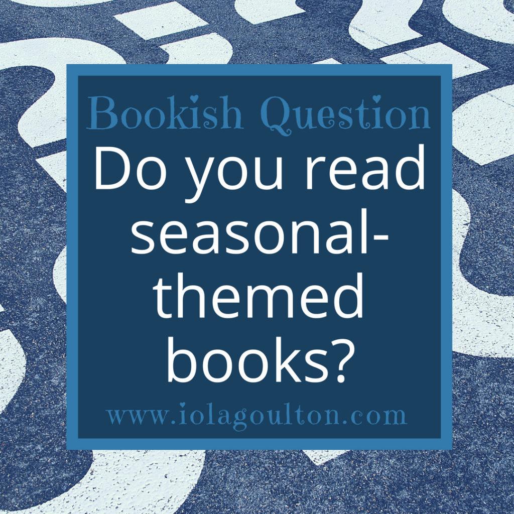 Do you read seasonal-themed books?