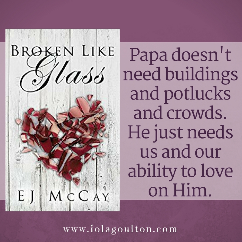 Papa doesn't need buildings and potlucks and crowds. He just needs us and our ability to love on him.