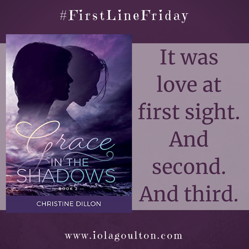 First line from Grace in the Shadows by Christine Dillon: It was love at first sight.