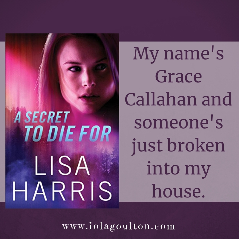 Quote from A Secret to Die For: My name's Grace Callahan and someone's just broken into my house.