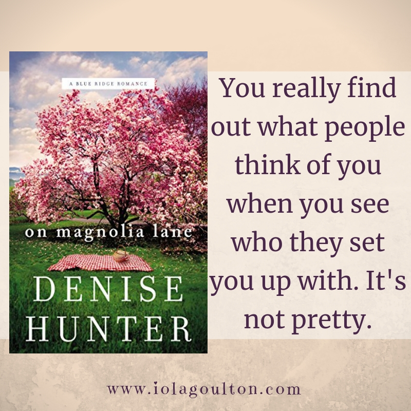 Quote from On Magnolia Lane by Denise Hunter