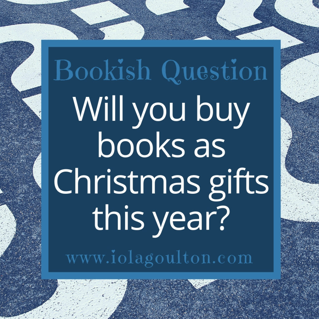 Bookish Question: Will you buy books as Christmas gifts this year?