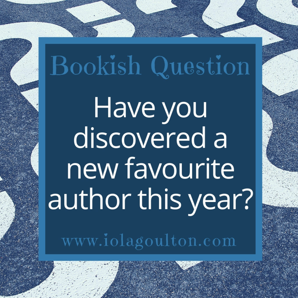 Bookish Question #85 | Have you discovered a new favourite author this year?