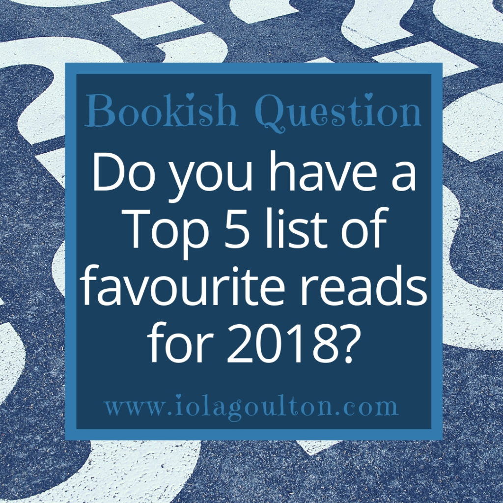 Bookish Question: Do you have a Top 5 list of favourite reads in 2018?