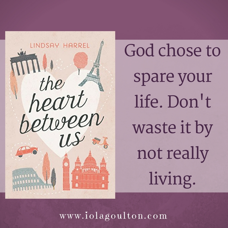Quote from The Heart Between Us: God chose to spare your life. Don't waste it by not really living.