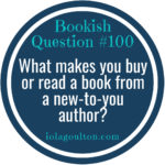 What makes you buy or read a book from a new-to-you author?