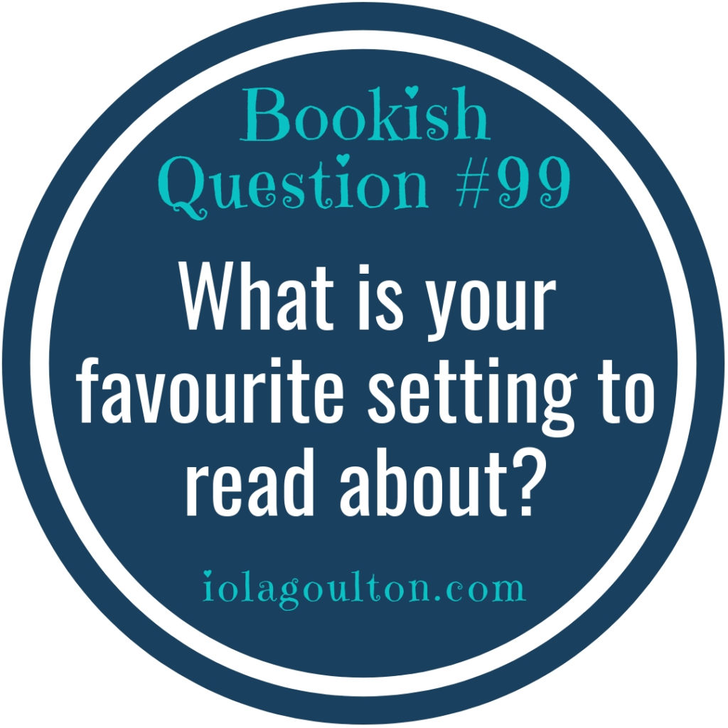 What is your favourite setting to read about?