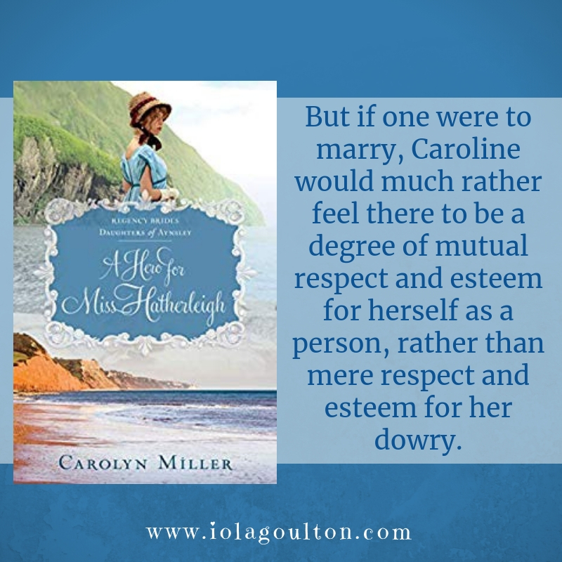 But if one were to marry, Caroline would much rather feel there to be a degree of mutual respect and esteem for herself as a person, rather than mere respect and esteem for her dowry.
