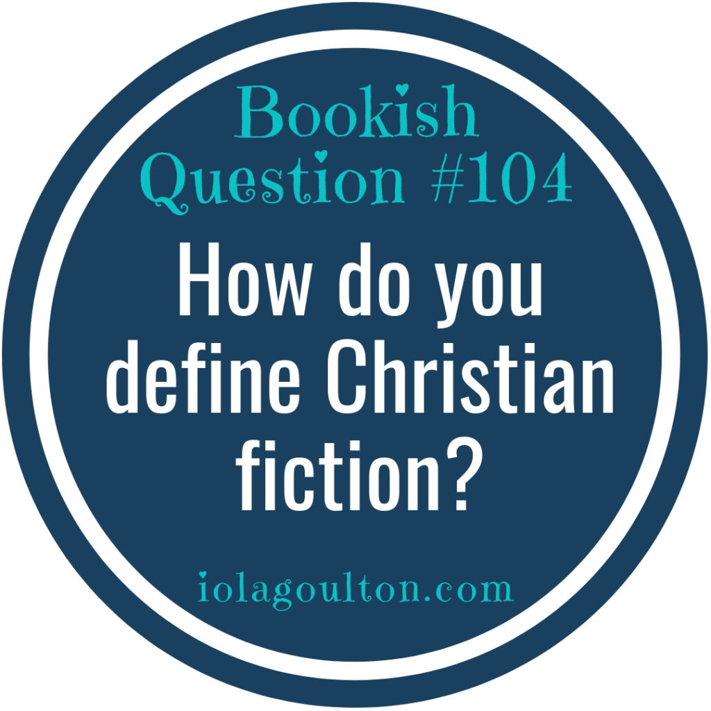 How do you define Christian fiction?