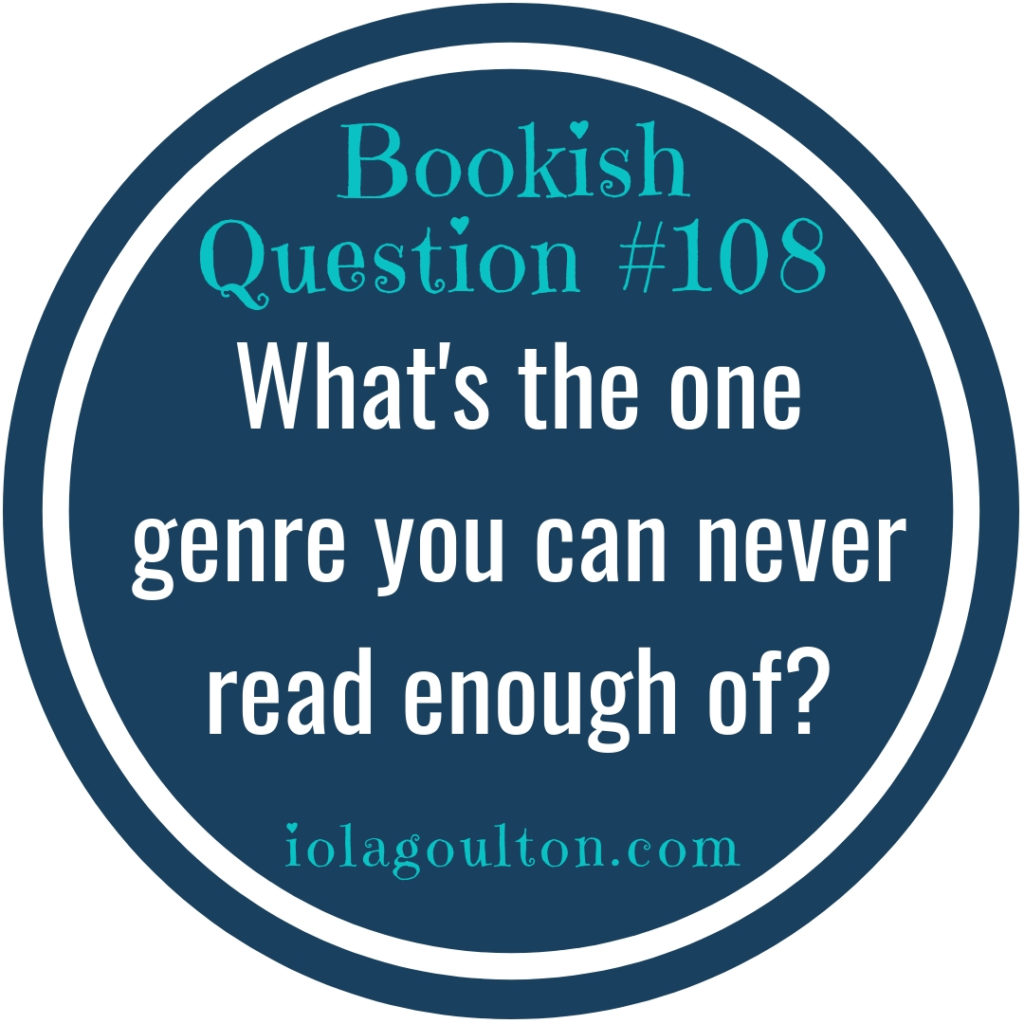 What's the one genre you can never read enough of?