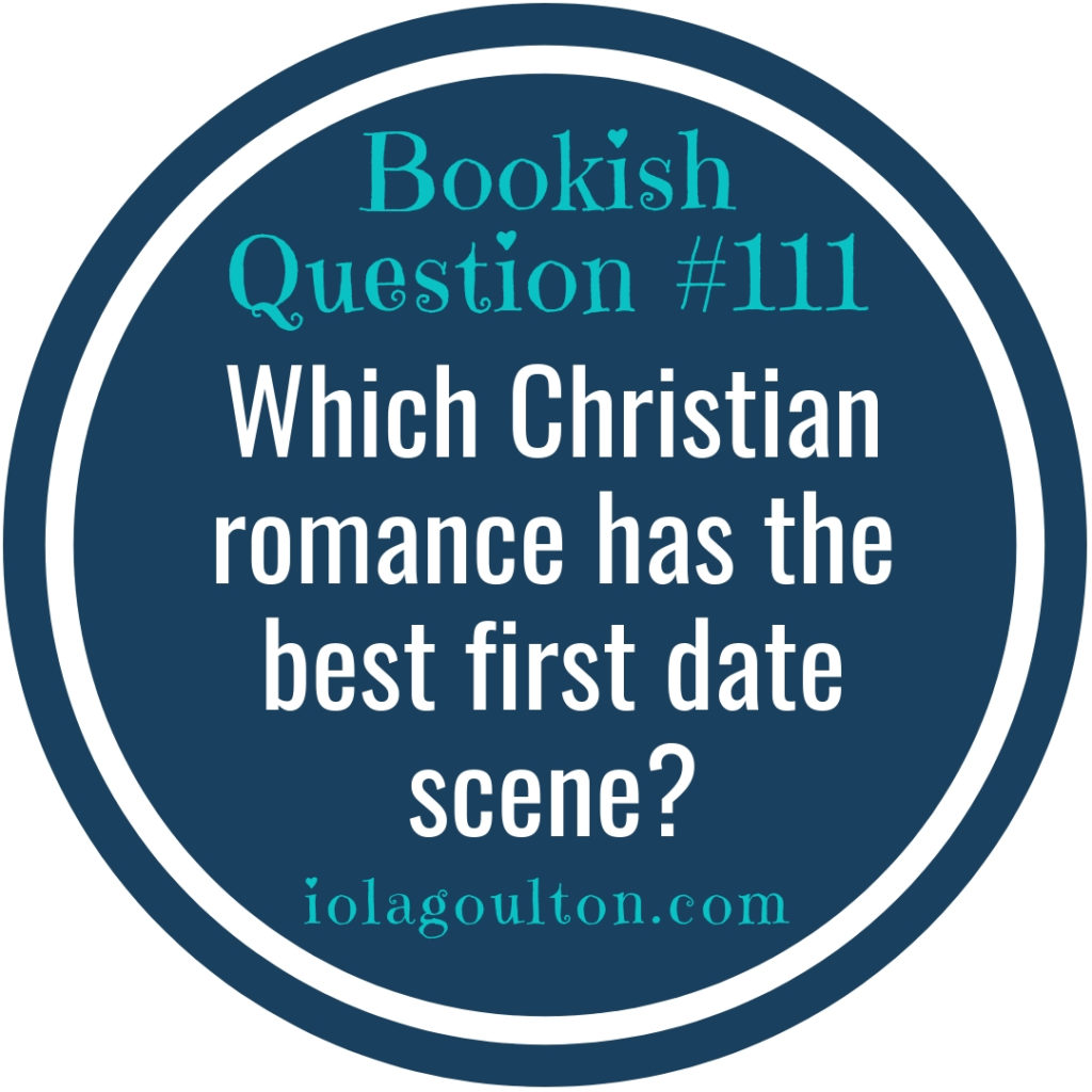 Which Christian romance has the best first date scene?