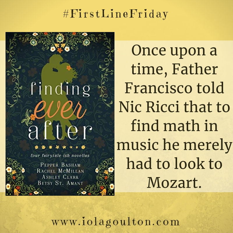 First Line from Entanglements by Rachel McMillan: Once upon a time, Father Francisco told Nic Ricci that to find math in music he merely had to look to Mozart.