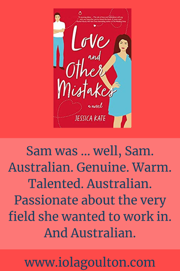 Sam was … well, Sam. Australian. Genuine. Warm. Talented. Australian. Passionate about the very field she wanted to work in. And Australian.