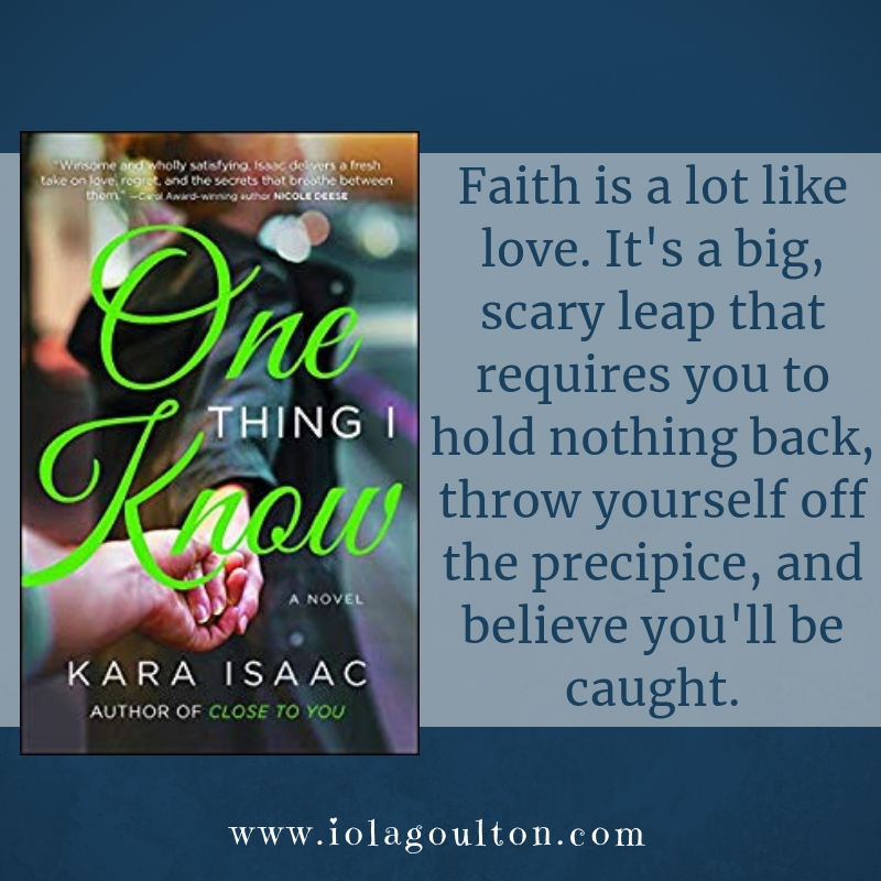 Faith is a lot like love. It's a big, scary leap that requires you to hold nothing back, throw yourself off the precipice, and believe you'll be caught.
